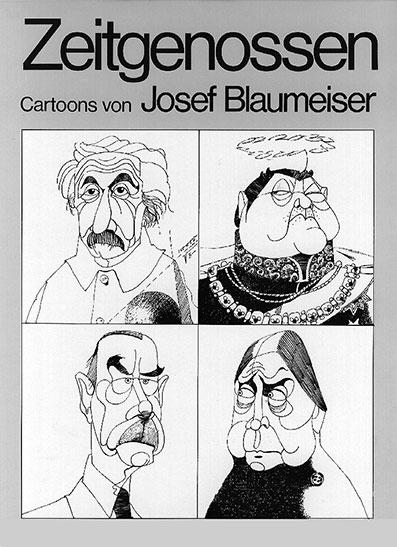 Zeitgenossen - Cartoons von Josef Blaumeiser -das Buch-